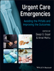 Urgent Care Emergencies: Avoiding the Pitfalls and Improving the Outcomes (0470657723) cover image