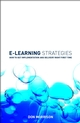 E-learning Strategies: How to Get Implementation and Delivery Right First Time (0470849223) cover image