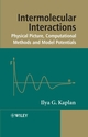 Intermolecular Interactions: Physical Picture, Computational Methods and Model Potentials (0470863323) cover image