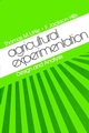 Agricultural Experimentation: Design and Analysis (0471023523) cover image