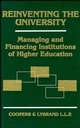 Reinventing the University: Managing and Financing Institutions of Higher Education (0471104523) cover image