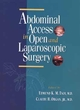 Abdominal Access in Open and Laparoscopic Surgery (0471133523) cover image