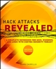 Hack Attacks Revealed: A Complete Reference for UNIX, Windows, and Linux with Custom Security Toolkit, 2nd Edition (0471232823) cover image