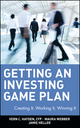 Getting an Investing Game Plan: Creating It, Working It, Winning It (0471263923) cover image