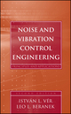 Noise and Vibration Control Engineering: Principles and Applications, 2nd Edition