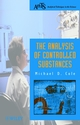 The Analysis of Controlled Substances (0471492523) cover image