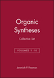 Organic Syntheses, Collective Volumes 1 -10 Set