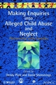 Making Enquiries into Alleged Child Abuse and Neglect: Partnership with Families (0471972223) cover image
