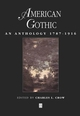 American Gothic: An Anthology 1787-1916 (0631206523) cover image