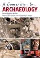 A Companion to Archaeology (0631213023) cover image