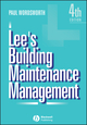 Lee's Building Maintenance Management, 4th Edition (0632053623) cover image