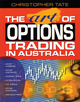 The Art of Options Trading in Australia (0701637323) cover image