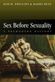 Sex Before Sexuality: A Premodern History (0745625223) cover image