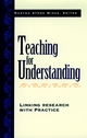 Teaching for Understanding: Linking Research with Practice (0787910023) cover image
