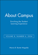 About Campus: Enriching the Student Learning Experience, Volume 8, Number 6, 2004 (0787974323) cover image