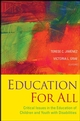 Education For All: Critical Issues in the Education of Children and Youth with Disabilities  (0787995223) cover image