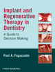 Implant and Regenerative Therapy in Dentistry: A Guide to Decision Making (0813829623) cover image