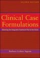 Clinical Case Formulations: Matching the Integrative Treatment Plan to the Client, 2nd Edition (1118038223) cover image