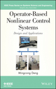 Operator-Based Nonlinear Control Systems Design and Applications (1118131223) cover image