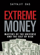Extreme Money: The Masters of the Universe and the Cult of Risk (1118153723) cover image