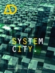 System City: Infrastructure and the Space of Flows (1118361423) cover image