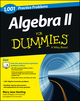 Algebra II: 1,001 Practice Problems For Dummies (+ Free Online Practice) (1118446623) cover image
