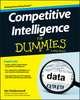 Competitive Intelligence For Dummies (1118451023) cover image