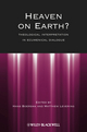 Heaven on Earth?: Theological Interpretation in Ecumenical Dialogue (1118551923) cover image