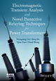 Electromagnetic Transient Analysis and Novel Protective Relaying Techniques for Power Transformers (1118653823) cover image