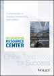 Interactive Resource Center Access Card for Fundamentals of Building Construction: Materials and Methods, Sixth Edition (1118820223) cover image