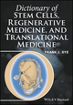 Dictionary of Stem Cells, Regenerative Medicine, and Translational Medicine (1118867823) cover image