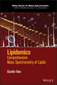 Lipidomics: Comprehensive Mass Spectrometry of Lipids (1118893123) cover image