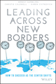 Leading Across New Borders: How to Succeed as the Center Shifts (1119064023) cover image