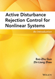 Active Disturbance Rejection Control for Nonlinear Systems: An Introduction (1119239923) cover image