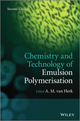 Chemistry and Technology of Emulsion Polymerisation, 2nd Edition (1119953723) cover image