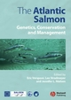The Atlantic Salmon: Genetics, Conservation and Management (1405115823) cover image