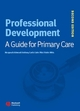 Professional Development: A Guide for Primary Care, 2nd Edition (1405122323) cover image
