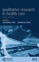 Qualitative Research in Health Care, 3rd Edition (1405135123) cover image
