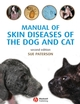 Manual of Skin Diseases of the Dog and Cat, 2nd Edition (1444309323) cover image