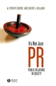 It's Not Just PR: Public Relations in Society (1444326023) cover image