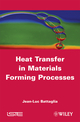 Heat Transfer in Materials Forming Processes (1848210523) cover image