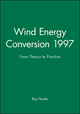 Wind Energy Conversion 1997: From Theory to Practice (1860580823) cover image