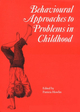 Behavioural Approaches to Problems in Childhood (1898683123) cover image