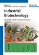 Industrial Biotechnology: Sustainable Growth and Economic Success (3527314423) cover image