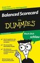 Balanced Scorecard für Dummies, Das Pocketbuch (3527638423) cover image