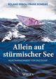 Allein auf stürmischer See: Risikomanagement für Einsteiger, 3. Auflage (3527808523) cover image