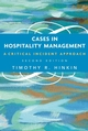 Cases in Hospitality Management: A Critical Incident Approach, 2nd Edition (EHEP000823) cover image