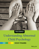 Understanding Abnormal Child Psychology, 3rd Edition (EHEP003023) cover image