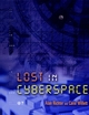 Lost in Cyberspace (PCOL4023) cover image