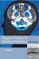 Hughes' Outline of Modern Psychiatry, 5th Edition (0470033924) cover image